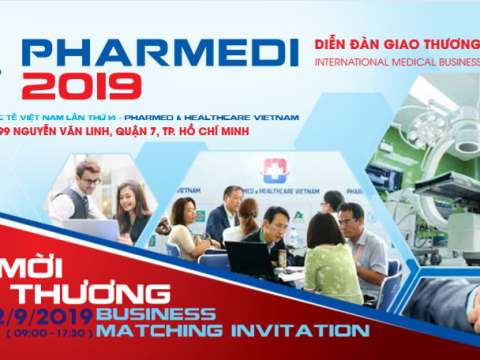 PHARMEDI 2019 - INTERNATIONAL MEDICAL BUSINESS MATCHING FORUM